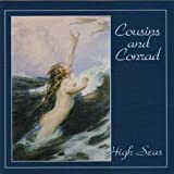 High Seas by Cousins & Conrad (2005-10-18)