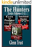 The Hunters Series: Volumes 1-3