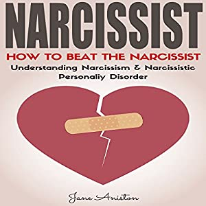 Narcissist: How to Beat the Narcissist! Audiobook