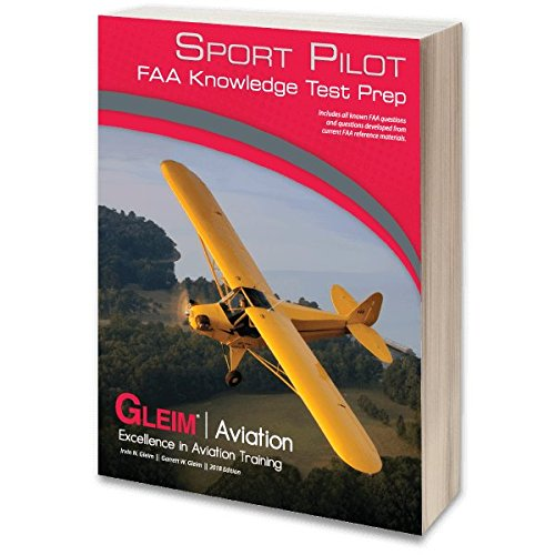 Gleim - Sport Pilot FAA Knowledge Test 2018 Edition