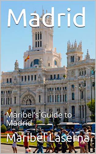 Amazon.com: Madrid: Maribels Guide to Madrid (Maribels ...