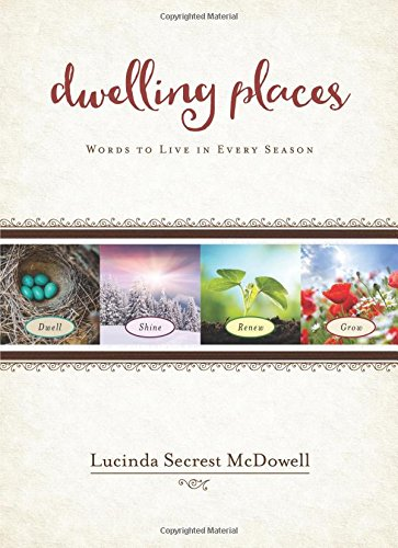 Dwelling Places: Words to Live in Every Season