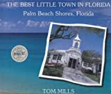The Best Little Town in Florida, Tom Mills, 1884886833