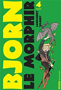 Bjorn le Morphir, Tome 4 : Les Armées du roi par Lavachery