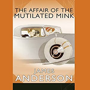 The Affair of the Mutilated Mink Hörbuch