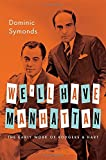 We'll Have Manhattan: The Early Work of Rodgers and Hart