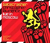 Gatecrasher-Live in Moscow