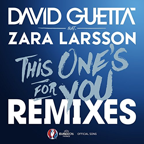 This One's For You (Feat. Zara...