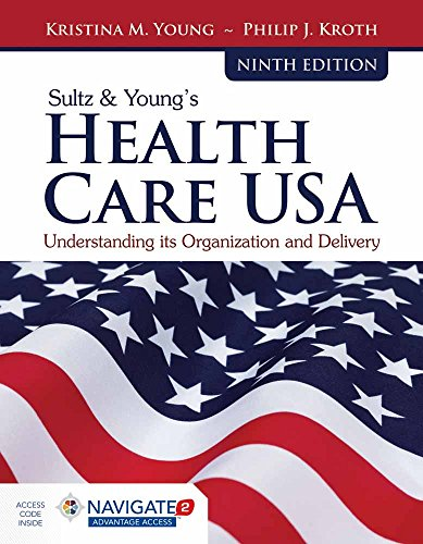 Young Care (Sultz  &  Young's Health Care USA: Understanding Its Organization and Delivery)