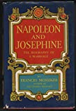 img - for Napoleon and Josephine: The Biography of a Marriage book / textbook / text book