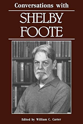 Conversations with Shelby Foote (Literary Conversations Series)