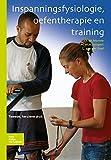 Inspanningsfysiologie, Oefentherapie en Training, de Morree, J. J. and Jongert, Tinus, 9031387320