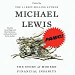 Panic!: The Story of Modern Financial Insanity | Michael Lewis