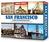 San Francisco A Past to Present Photo Tour, Whitman Publishing, 0794830641