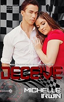 Deceive (Declan Reede: The Untold Story #2) by [Irwin, Michelle]