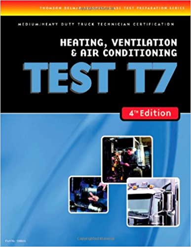 ase test preparation medium heavy duty truck series test t7 heating ventilation and air conditioning