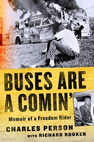 Book Cover: Buses Are a Comin': Memoir of a Freedom Rider