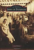 Jews of Paterson, David Wilson, 0738597503