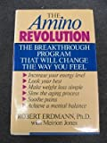 The Amino Revolution, Robert Erdmann and Meirion Jones, 0809247321