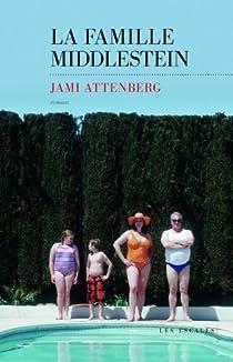 La Famille Middlestein par Attenberg