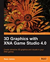3D Graphics with XNA Game Studio 4.0 Front Cover