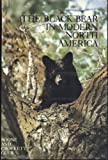 The Black Bear in Modern North America, Dale Burk, 0940864037