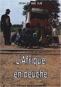 L'Afrique en deuche par Jean-Pierre Jub