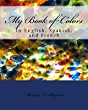 My Book of Colors, Melissa Bryant, 1492913863