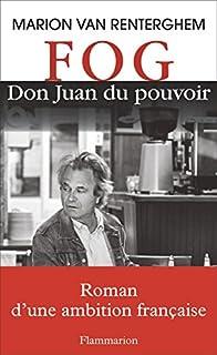 FOG : Don Juan du pouvoir