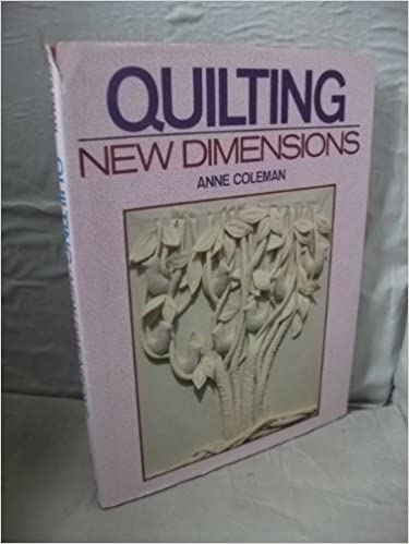 Quilting: New Dimensions