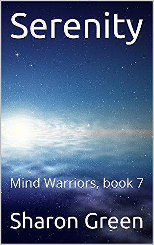 Serenity: Mind Warriors, book 7