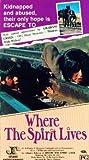 Where the Spirit Lives [VHS]