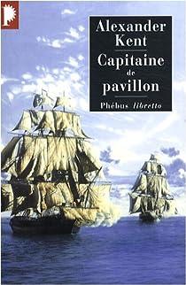Une aventure de Richard Bolitho, tome 12 : Capitaine de pavillon par Reeman