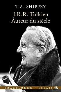 J.R.R. Tolkien, auteur du siècle par Shippey