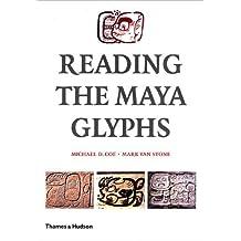 Reading The Maya Glyphs