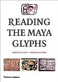 Reading the Maya Glyphs, Michael D. Coe, 0500051100