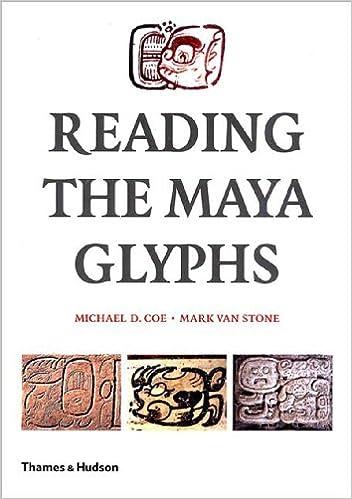 Reading the Maya Glyphs: Amazon co uk: Michael D  Coe, Mark