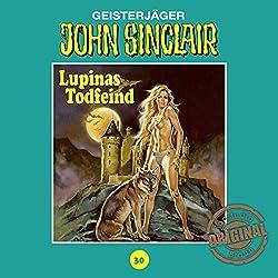 Lupinas Todfeind - Teil 2 (John Sinclair - Tonstudio Braun Klassiker 30)