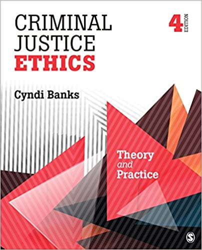 Criminal justice ethics theory and practice kindle edition by criminal justice ethics theory and practice 4th edition kindle edition by cynthia l banks fandeluxe Choice Image