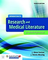Introduction to Research and Medical Literature for Health Professionals