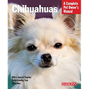 Chihuahuas (Complete Pet Owner's Manual) 9