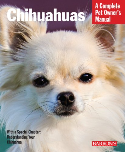 Chihuahuas Complete Pet Owners Manual product image