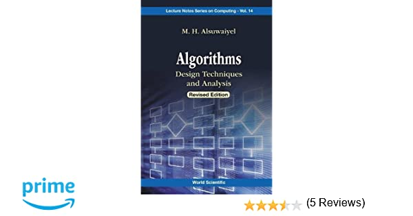 Algorithms design techniques and analysis lecture notes series on algorithms design techniques and analysis lecture notes series on computing m h alsuwaiyel 9789814723640 amazon books fandeluxe Gallery