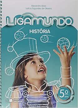 Ligamundo - História - 5º Ano - 9788547234492 - Livros na