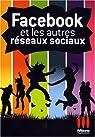 Facebook et les autres réseaux sociaux par Boni