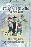 Three Green Rats, Linda Mason Hunter, Suzanne Summersgill, 0988139308