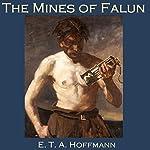 The Mines of Falun | E. T.A. Hoffmann