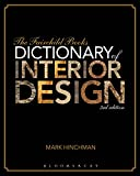 img - for The Fairchild Books Dictionary of Interior Design book / textbook / text book