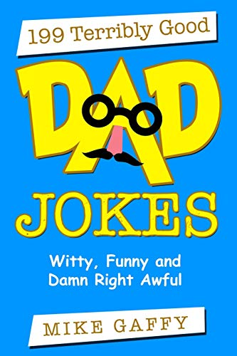 199 Terribly Good DAD JOKES: Witty, Funny and Damn Right Awful! | NEW Comedy Trailers | ComedyTrailers.com