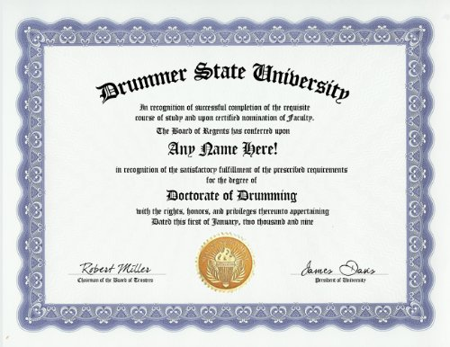 Drummer Degree: Custom Gag Diploma Doctorate Certificate (Funny Customized Joke Gift - Novelty Item) by GD Novelty Items -